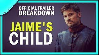 GoT Season 8   Jaime's Newborn Baby Explained