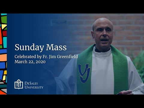 ✟ Sunday Mass for the 4th Sunday of Lent, 2020 - DeSales University