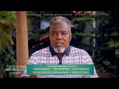 DAY 1- MONDAY 22ND JAN. 2018 FRUIT OF THE WOMB PROGRAMME WITH PROPHET FRANCIS KWATENG