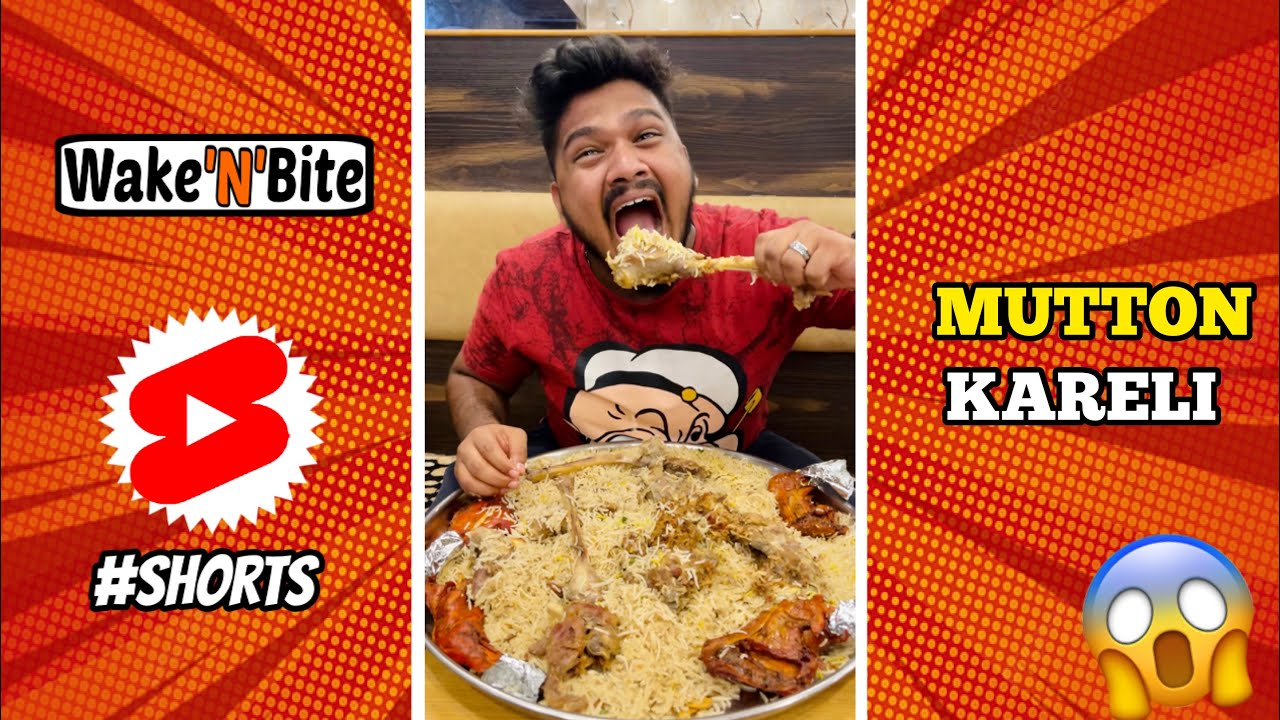 MUTTON KARELI EATING CHALLENGE🔥 | MUTTON LEG PIECE BIRYANI COMPETITION | Wake'N'Bite #shorts #mutton