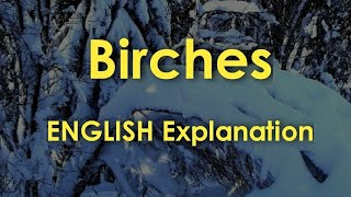 ISC English | Birches | ENGLISH Explanation | Robert Frost | Word meanings | Deep Dive | Poem