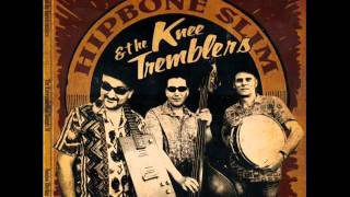 Hipbone Slim & The Kneetremblers - Hung Drawn And Quartered