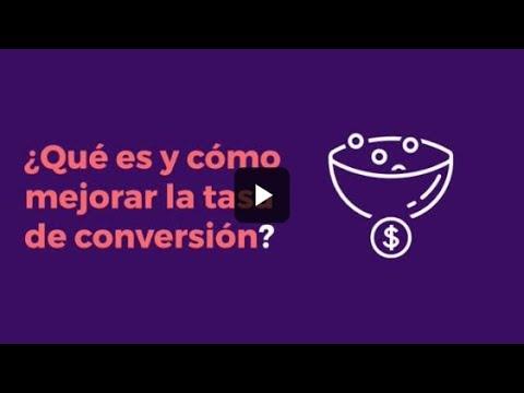 ¿Qué es y cómo mejorar la tasa de conversión?