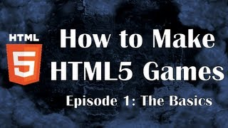 How to Make HTML5 Games: Introduction to Javascript for Beginners JS HTML CSS Video Canvas
