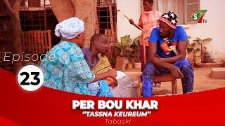Per Bou Khar Tassna Keureum – Episode 23 avec Radia et Collé