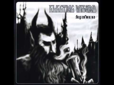 Electric Wizard - Dopethrone (2000) full album
