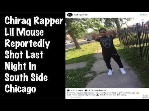 Chiraq Rapper Lil Mouse Reportedly Shot Last Night In South Side Chicago