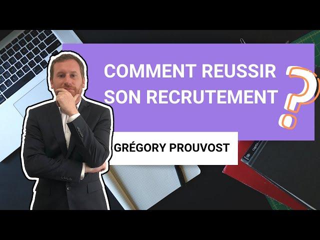 [COMMENT RÉUSSIR SON RECRUTEMENT?] - Conseil d'expert-comptable aux entrepreneurs