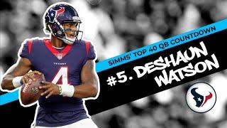 Chris Simms' Top 40 QBs: Deshaun Watson jumps to No. 5 | Chris Simms Unbuttoned | NBC Sports