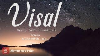 Download Video Visal Şiiri | Necip Fazıl Kısakürek (Sesli Şiir) MP3 3GP MP4