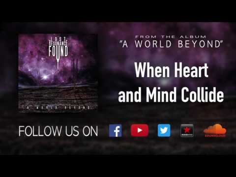 Lost Resonance Found - When Heart and Mind Collide [Official FULL album stream]