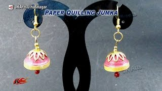 DIY Paper Quilling Jewelry Jhumka |  How to make | JK Arts  917