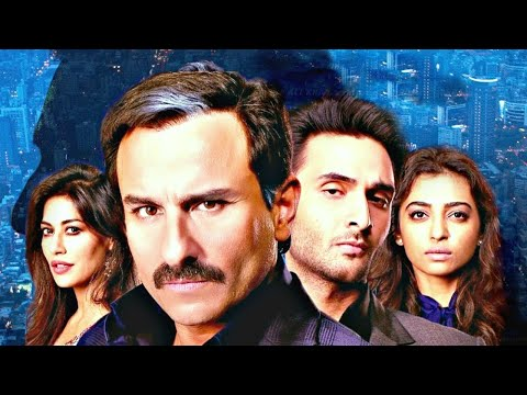 Saif Ali Khan Latest Hindi Full Movie | Rohan Vinod Mehra, Radhika Apte, Chitrangada Singh