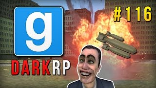 Garry's Mod: DarkRP: ORBITAL STRIKE RAID! [116]