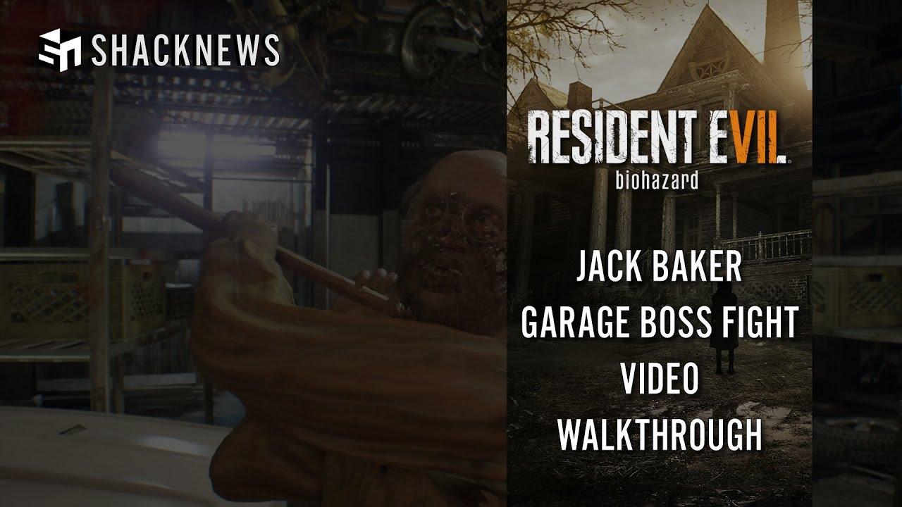 Resident Evil 7 Jack Baker Garage Boss Fight Video Walkthrough