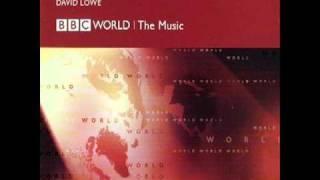 David Lowe BBC World The Music BBC - World TV Mix (The best quality)