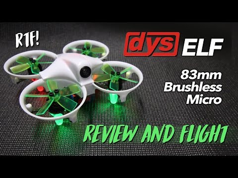 DYS ELF 83mm Brushless Micro - REVIEW & FLIGHT TEST