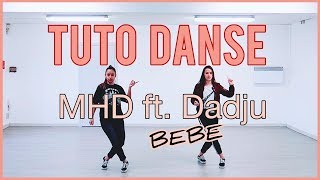 [TUTO DANSE n°3] MHD - Bébé (feat. Dadju) | #DAMBEBE | Vutaa