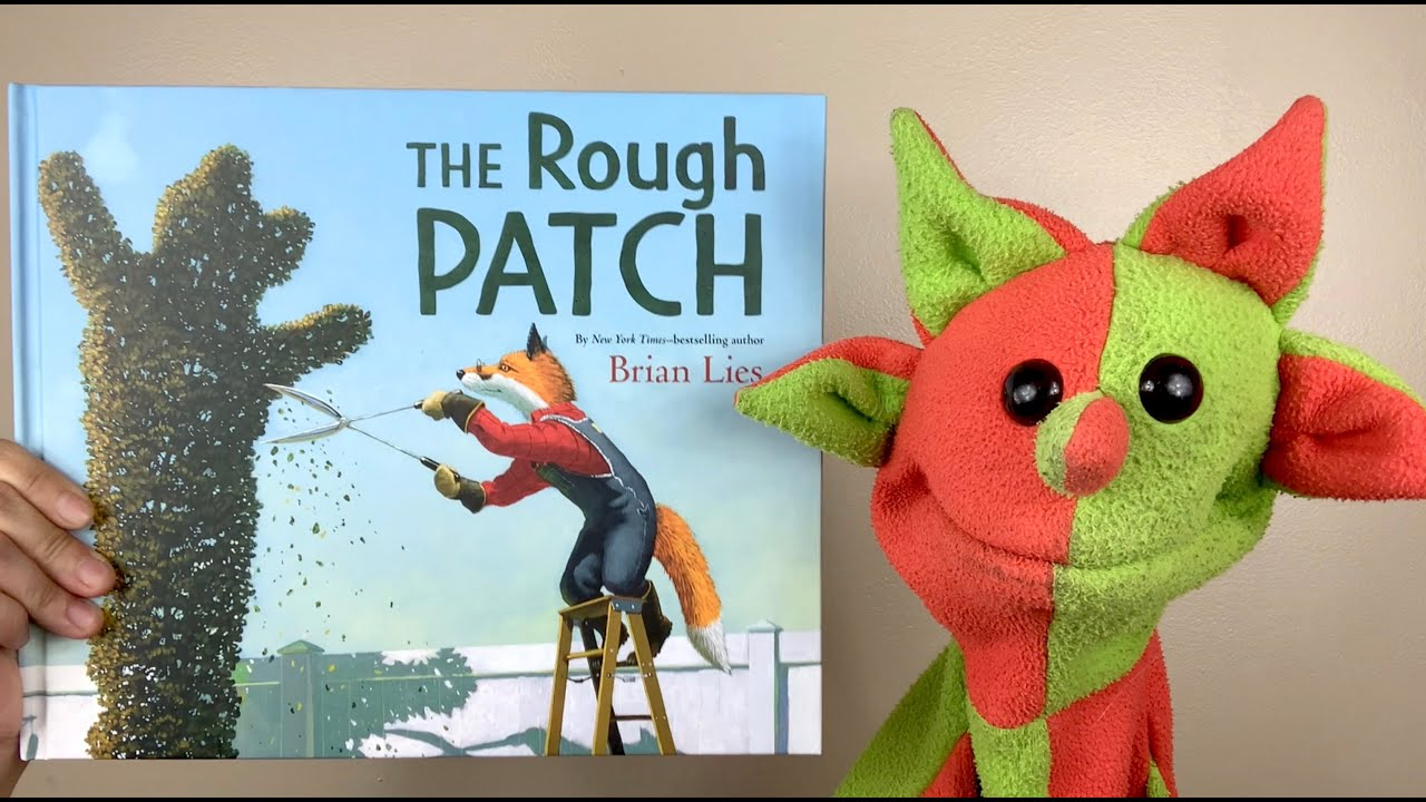 The Rough Patch (by Brian Lies)