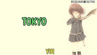 Gambar cover Lagu Jepang Sedih | Tokyo - YUI | Terjemahan Lirik Indonesia