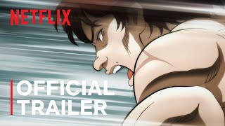 Baki: The Great Raitai Tournament Saga | Official Trailer | Netflix