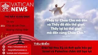Radio thứ Bảy 15/05/2021 - Vatican News Tiếng Việt