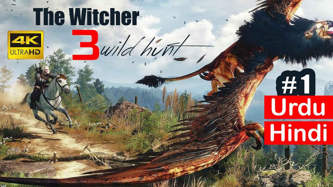 The Witcher 3 Wild Hunt Walkthrough Gameplay In Hindi/Urdu - Part 1