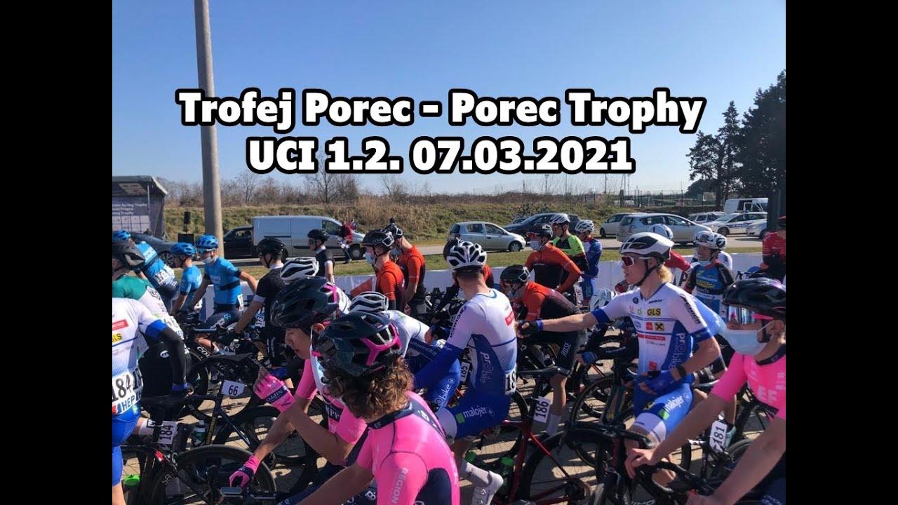 Trofej Porec - Porec Trophy 07.03.2021 UCI 1.2.