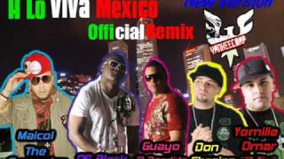 Og Black & Guayo Ft E.T Yomille Omar, Maicol y Don Chezina-A Lo Viva Mexico Official Remix 2