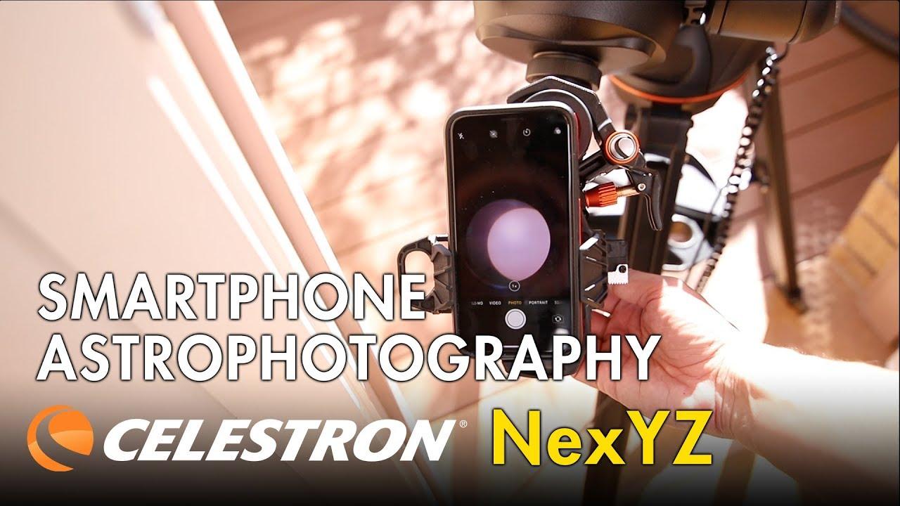 Smartphone Astrophotography - Celestron NexYZ Review