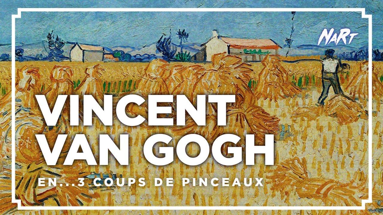3 coups de pinceau : Vincent van Gogh