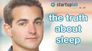 The Truth About Entrepreneurs and Sleep