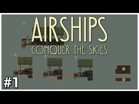 Airships: Conquer the Skies [Early Access] - #1 - MiniZep - Let's Play / Gameplay