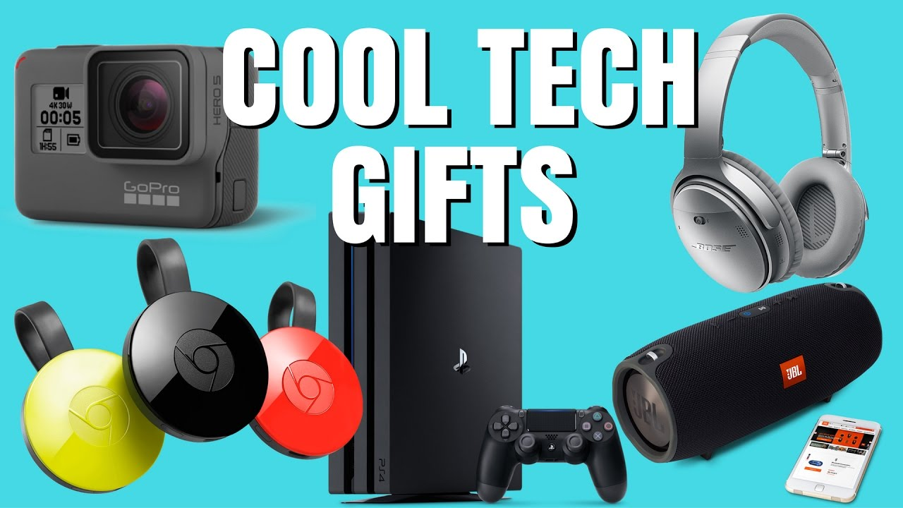 cool tech gifts 2017 youtube