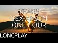 ONE HOUR: DEX ARSON - YEARS | MUSIX LONGPLAY