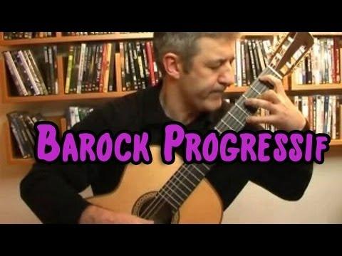 Barock Progressif  Classical Guitar  Frédéric Mesnier
