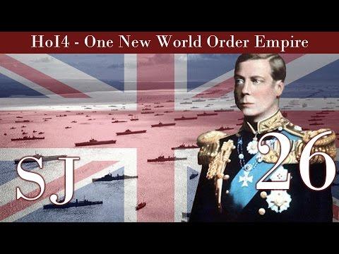 United Kingdom | Hearts of Iron IV | One New World Order British Empire # 26