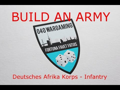 Build your Army - Deutsches Afrika Korps - Infantry