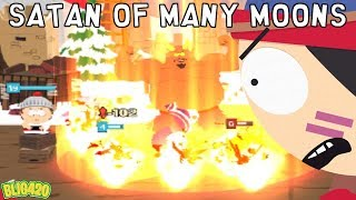 South Park Phone Destroyer. SATAN OF MANY MOONS