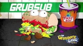 Grossery Gang | 🔥  Meet Grub Sub Cartoon 🔥  | Toys For Children