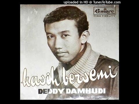 DEDDY DAMHUDI - kasih bersemi (1960's)