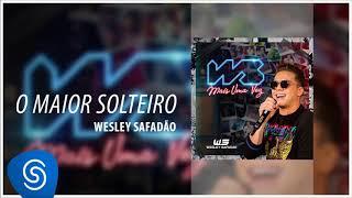 Baixar Wesley Safadão - O Maior Solteiro (WS Mais Uma Vez) [Áudio Oficial]