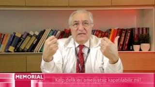 Kalp delikleri ameliyatsız kapatılabilir mi? - Prof. Dr. Ali Oto