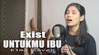 Untukmu Ibu - Exist | Bening Musik ft Elma Cover & Lirik