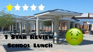 1 Star Reviewed School Food *Trash*