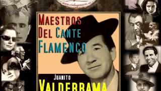 Juanito Valderrama - Baladilla de los Tres Rios (Flamenco Masters)