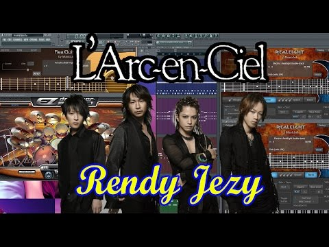 L'Arc~en~Ciel - Blurry eyes + Lirik (Cover FL Studio) By Rendy Jezy