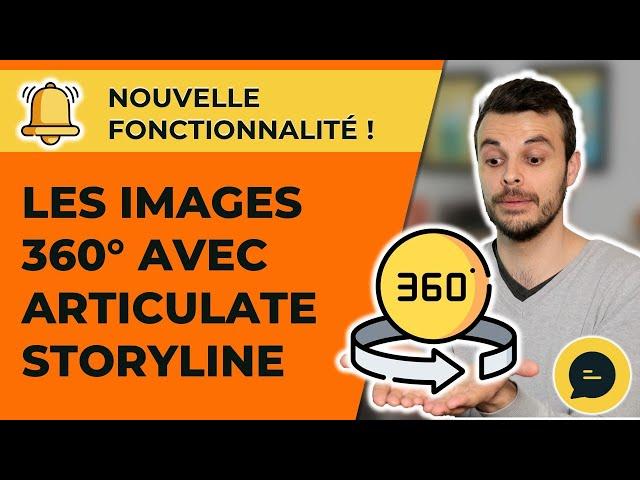 Je teste  la nouvelle fonctionnalité d'image 360° d'Articulate Storyline (j'avoue, je suis bluffé)