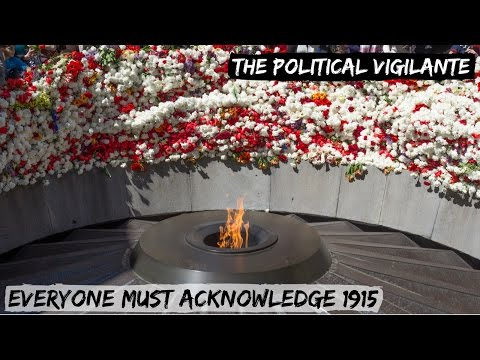 What The Turks Did To Armenians In 1915 — The Political Vigilante