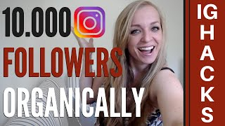 How To Get 10K Followers On Instagram Organically | Free Growth Hacks
